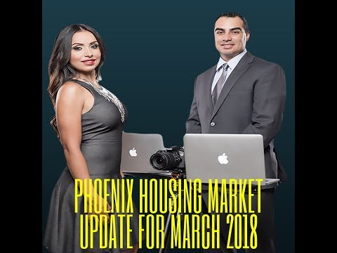 Phoenix Arizona Real Estate Market Update For March 2018