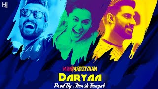 Daryaa - Instrumental Cover Mix (Manmarziyaan/Ammy Virk)  | Harsh Sanyal |