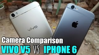 Vivo V5 vs iPhone 6 Camera Comparison | Mobile Comparison