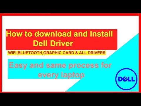 How to download and Install Dell  Wifi, Bluetooth, Graphics etc. Drivers