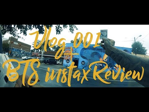 VLOG//001 + BTS INSTAX  STREET PHOTOGRAPHY REVIEW
