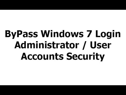 Windows 7 Login Security ByPass without breaking and Knowing the Password