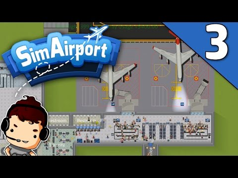 SimAirport - MORE MONEY, PLANES & PEOPLE?! - Let's Play SimAirport Ep 3 (Sim Airport Game Gameplay)