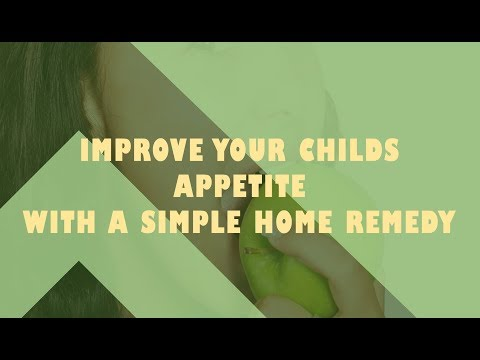Improve your child's appetite with a simple home remedy