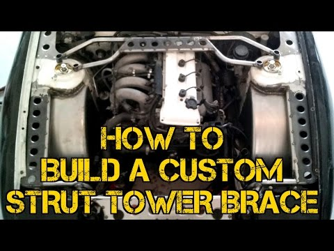 TFS: How To Build A Custom Strut Tower Brace