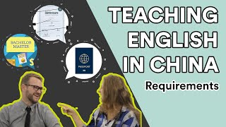 Teaching English in China Requirements