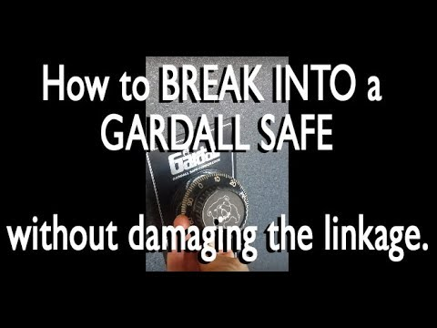 How to break open into a Gardall Safe without damaging linkage