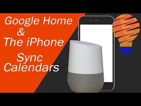Google Home Sync With iPhone Calendar