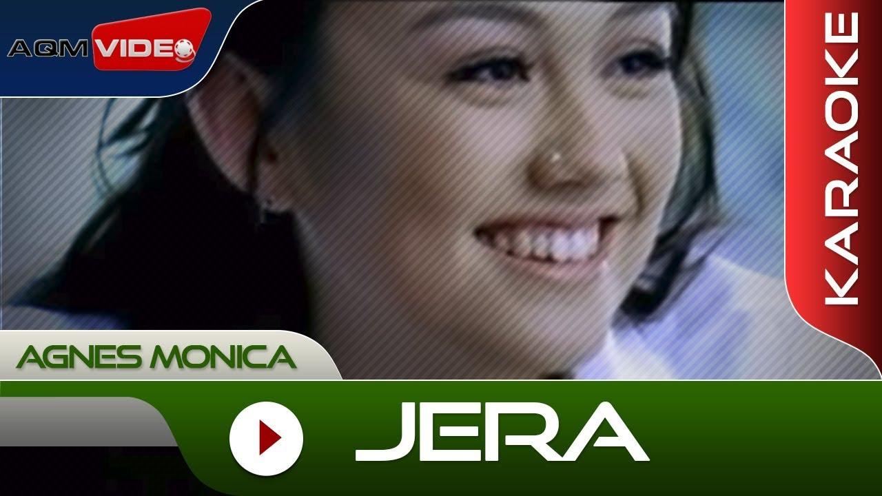 Download Agnes Monica - Jera   Karaoke MP3 Gratis