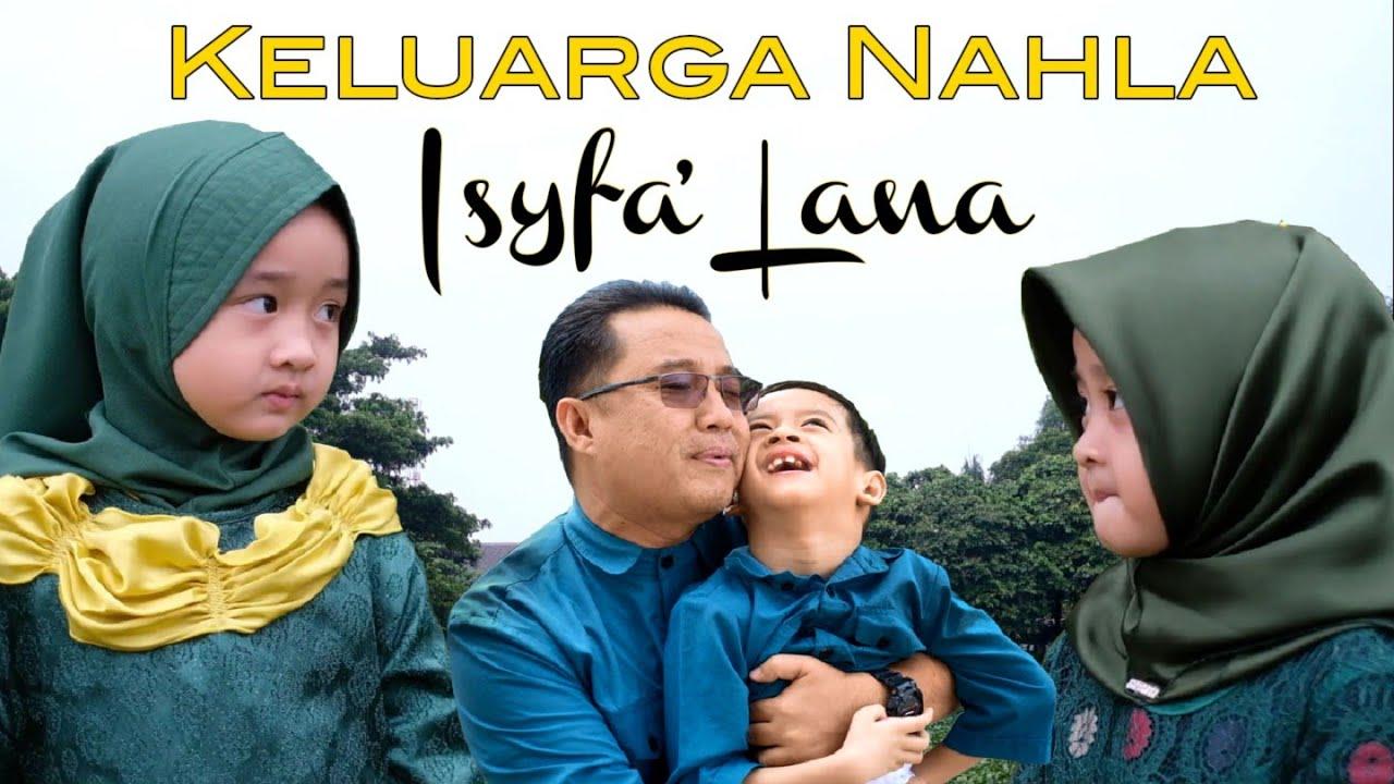 ISYFA' LANA (Official Music Video) - KELUARGA NAHLA