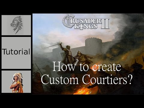 How to create custom characters for CK2 | GoT Mod Tutorial