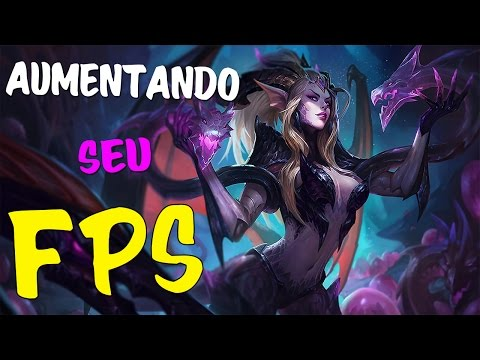 Dicas para AUMENTAR o FPS de LEAGUE OF LEGENDS