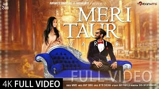 Meri Taur (Full Video) | Waris ft Gavy Sidhu | Amy Phutela | Bittu Cheema | New Punjabi Songs 2016