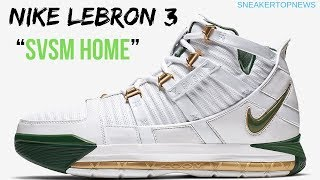 "6bc69f63366 The Nike LeBron 3 ""SVSM"" Is Returning In A ""Home"" Colorway"