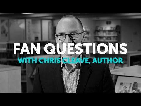 Fan Questions with Chris Cleave, Author - Calgary Public Library