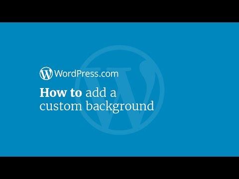 WordPress Tutorial: How to Add a Custom Background
