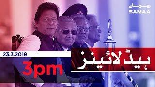 Samaa Headlines - 3PM - 23 March 2019