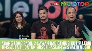 Abang Long Fadil 2 lawan Bad Genius Kutip Lebih RM5 Juta ! I Datuk Yusof Haslam & Syafiq Yusof