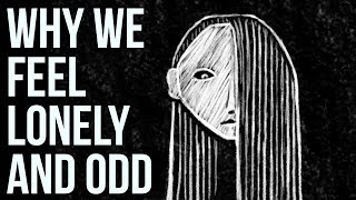 Why We Feel Lonely and Odd