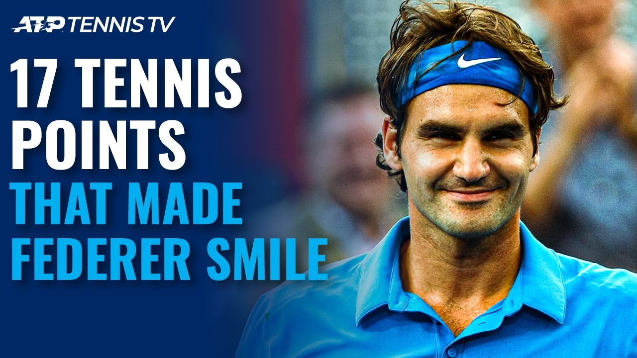 17 Tennis Points That Made Roger Federer Smile! 😊