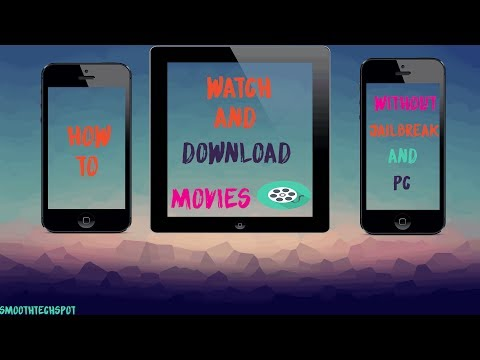 How To Watch and Download Movies On iphone/ipad for free No jailbreak/No pc 2017