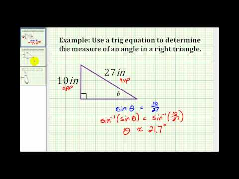 Example:  Determine the Measure of an Angle of a Right Triangle Using a Trig Equation