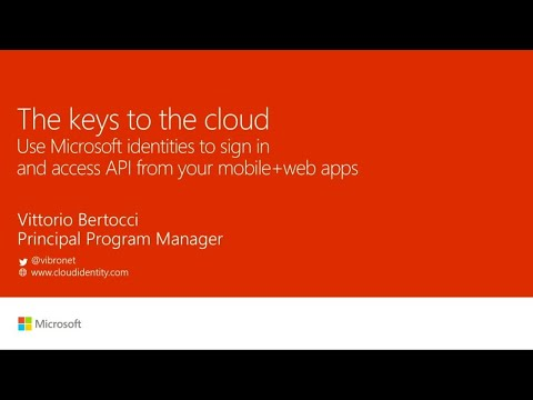 The keys to the cloud: Use Microsoft identities to sign in and access API from your mobile+web