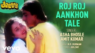 Roj Roj Aankhon Tale  Jeeva  Asha Bhosle  Official Audio Song