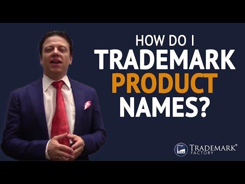 How Do I Trademark Product Names? | Trademark Factory® FAQ