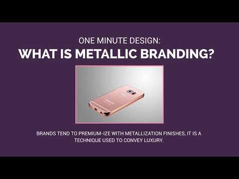 What is Metallic Branding?