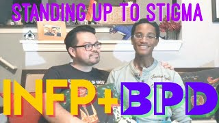 Infp Bpd Episode 3 - Standing Up To Stigma