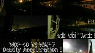 Deadly Acceleration | WDP-4D vs WAP-7 | Parallel Action in Night & Overtake - Indian Railways !!!
