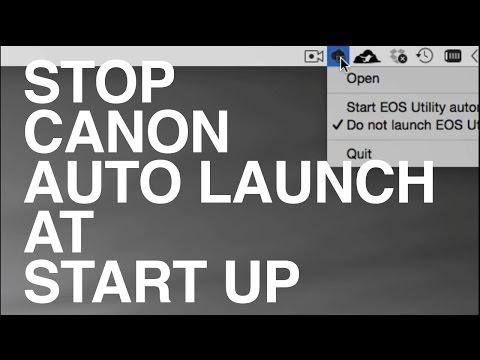 how to stop Canon Software from Opening at Startup Mac