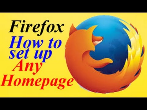 Firefox |  SET UP ANY HOME PAGE ON FIREFOX