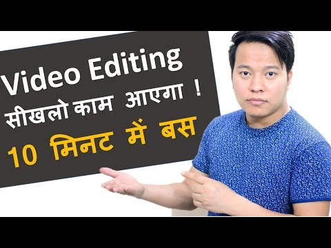 Learn Video Editing in 10 Minutes and Become a Video Editor !