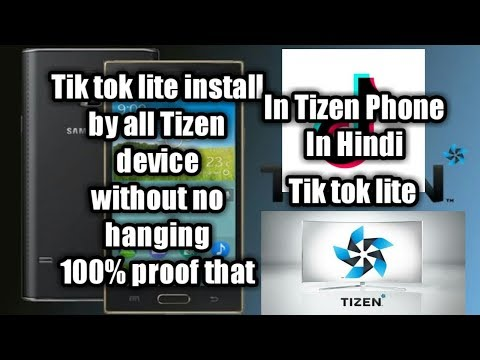 How to install Tik Tok lite in tizen phone samsung Z1,Z2,Z3