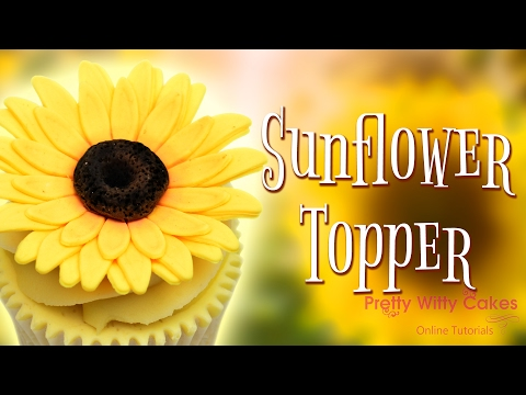 How to Make a Sunflower Topper - Pretty Witty Cakes