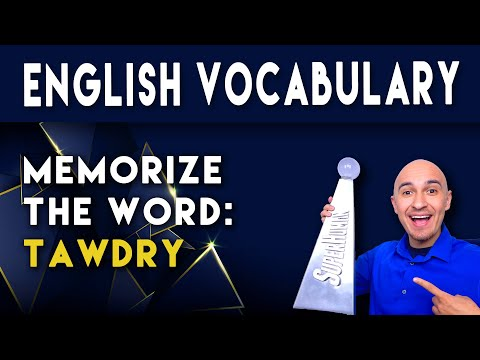 📖 How to Learn English Vocabulary Word - Tawdry | Memorize College Vocab Fast | SAT Study Skills