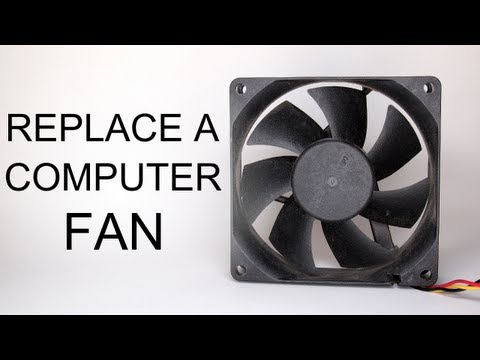 How To Replace a Computer Case Fan