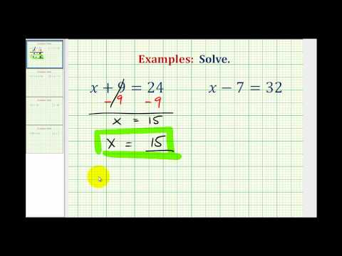 Ex:  Solve One Step Equations By Add and Subtract Whole Numbers (Variable on Left)