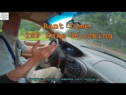Rant Time: ISP Fake Blocking