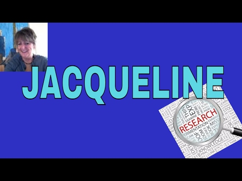 1st. Name Meaning : Names ~JACQUELINE ~Name 📊✔️