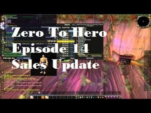 Zero to Hero ep. 14 - Sold Items Update - Silenthunder's WoW Gold Guides