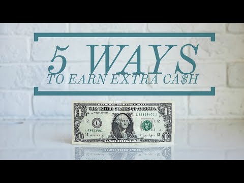 5 Ways to Earn Extra Ca$h   How to Earn Extra Cash on the Side  