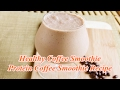 Healthy Coffee Smoothie - Protein Coffee Smoothie Recipe