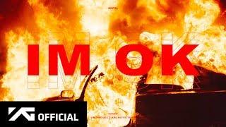 iKON - 'I'M OK' M/V