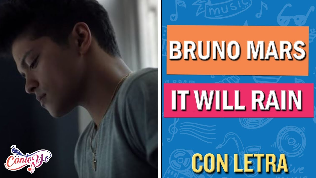 Bruno Mars - It will rain (Karaoke)   CantoYo