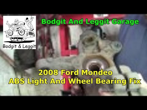 2008 Ford Mondeo ABS Light And Wheel Bearing Fix Bodgit And Leggit Garage