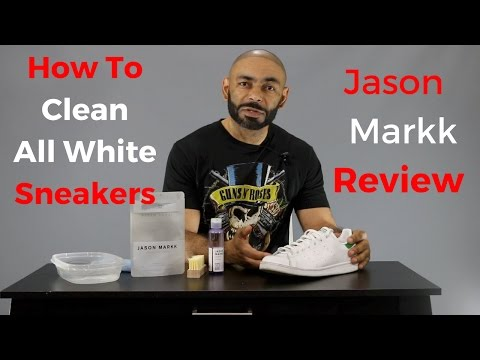 How To Clean All White Sneakers ( Jason Markk Review )