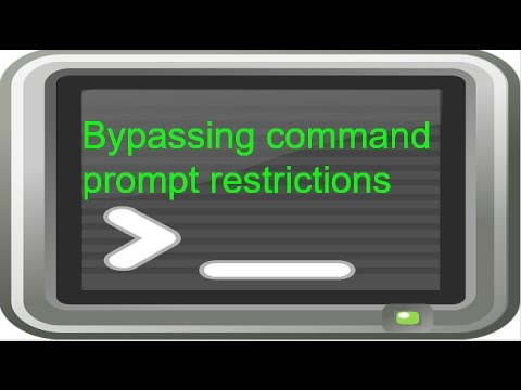 HOW TO BYPASS COMMAND PROMPT RESTRICTIONS
